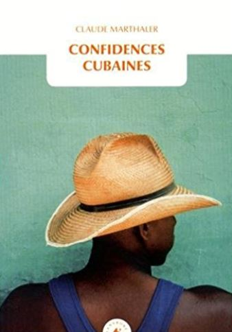 Couverture Confidences cubaines
